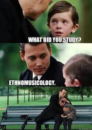 Finding Neverland Meme - what did you study ethnomusicology finding neverland quickmeme