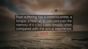 quote pure heart mike mason quote u201cpure suffering has a consciousness a tongue a