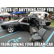 Wheelchair Meme - if your in a wheelchair you shouldn t have to settle for a minivan