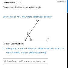 construction 11 1 construct the bisector of a given angle class 9