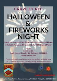 crawley rfc halloween u0026 fireworks night 27th october news