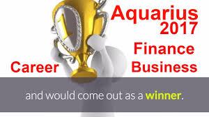 2017 horoscope predictions aquarius 2017 horoscope kumbh rashi career business finance