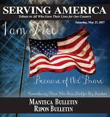 serving america 2017 by manteca bulletin issuu