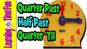telling time for kids quarter past half past quarter u0027til