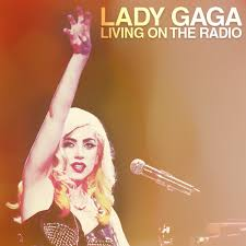Vanity Lady Gaga Lyrics Lady Gaga U2013 Living On The Radio Lyrics Genius Lyrics