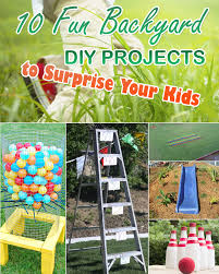 Backyard Activities For Kids 10 Fun Backyard Diy Projects To Surprise Your Kids