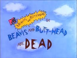 beavis and are dead beavis and fandom