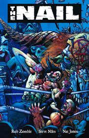 the nail amazon co uk steve niles rob zombie nat jones jay