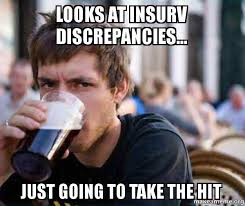 Lazy College Senior Meme - looks at insurv discrepancies just going to take the hit lazy