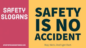 safety slogans and sayings creative catchy and ideas