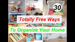 organize your home 30 totally free ways to organize your home youtube