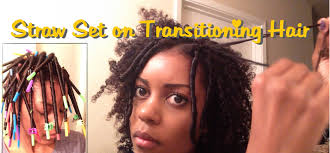 short straw set hairstyles 12 straw set on transitioning hair youtube