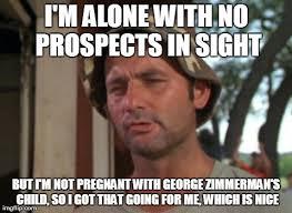 Zimmerman Memes - til george zimmerman can get dates imgflip