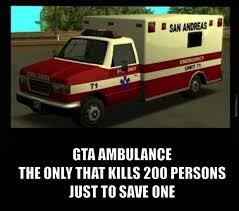 Ambulance Meme - gta ambulance by gueabd meme center