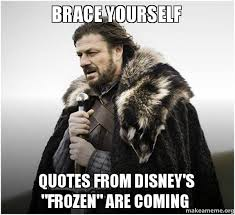 Frozen Memes - funniest frozen quotes memes top 17 most funny frozen quotes