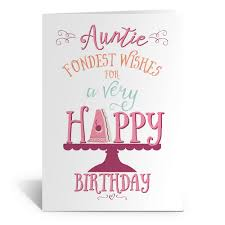 interseting auntie fondest wishes for a very happy birthday and
