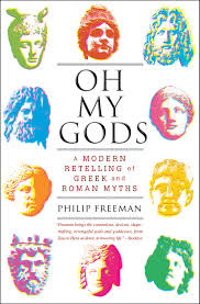 oh my gods book by philip freeman official publisher page