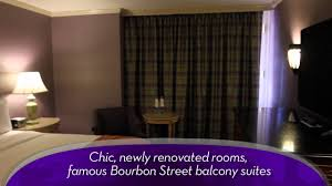 royal sonesta hotel new orleans youtube