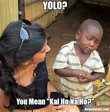 Yolo Meme - yolo create your own meme
