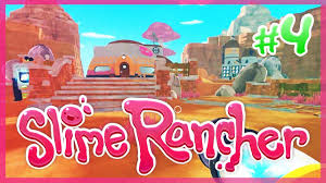 slime rancher 5 1 4 fancy house upgrades youtube