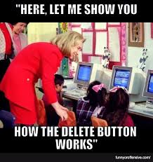 Hillary Memes - hillary delete meme is it funny or offensive