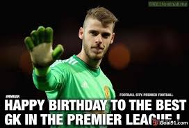 Memes De David - happy birthday david de gea soccer memes goal91