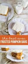 pumpkin recipes the best frosted pumpkin bars ever