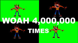 Woah Meme - crash bandicoot says woah over 1 000 000 1 million times dank