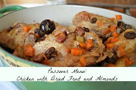 seder dishes passover menu chicken with dried fruit west of the loop