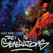 lights out nat king cole review nat king cole various artists re generations amazon com music