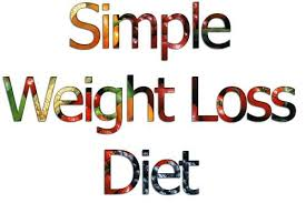 simple weight loss diet healthy food to eat to lose weight