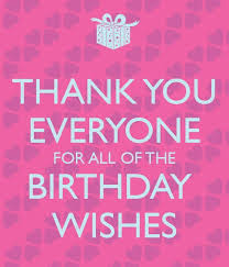 34d76c99650aee027a8f29cb736a7743 birthday thank you quotes birthday