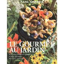les fleurs comestibles en cuisine le gourmet au jardin fleurs comestibles fines herbes petits
