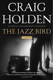 amazon com the jazz bird a novel 9781416572770 craig holden