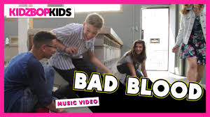 kidz bop kids bad blood official music video kidz bop 30