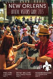 new orleans official visitors guide 2015 jan jun by new orleans