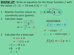 warm up write an equation for the linear function 𝑓 with the values 𝑓