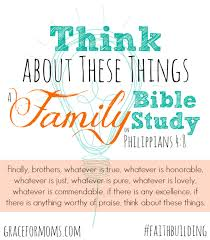 family bible study philippians 4 8 perfect simple