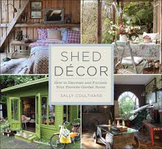 amazon com shed decor how to decorate and furnish your favorite