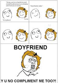 Sad Girlfriend Meme - girlfriend fishing for compliments with compliments rage comic