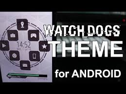 clock themes for android mobile how to set a watch dogs theme for your android youtube