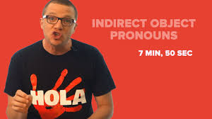 indirect object pronouns in spanish compared to direct object