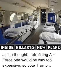 Air Force One Meme - 000 inside hillary s new plane just a thoughtretrofitting air force