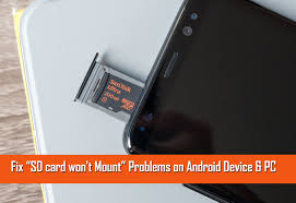 sd card android how to fix sd card won t mount problems on android device pc
