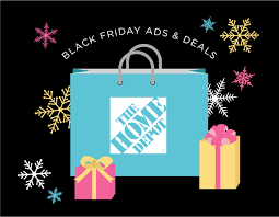 black friday dealls home depot home depot black friday ads u0026 deals