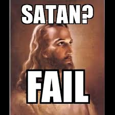 Epic Win Meme - satan fail jesus christ epic win meme generator