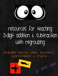 resources for teaching 3 digit addition u0026 subtraction with regrouping