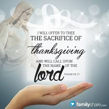 psalm 116 17 i will offer to thee the sacrifice of thanksgiving