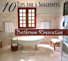 renovation tips 10 tips for a successful bathroom renovation