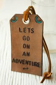themed luggage tags leather luggage tag travel themed bag tag lets go on an